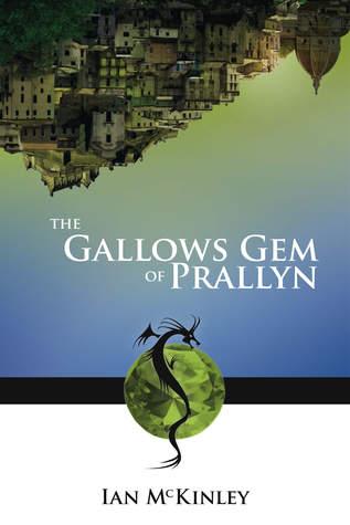The Gallows Gem of Prallyn