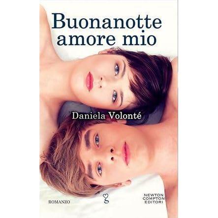 Buonanotte Amore Mio By Daniela Volonte