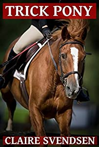 Trick Pony (Show Jumping Dreams, #11)