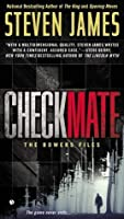Checkmate (The Bowers Files, #7)