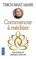 Commencer à Méditer: Conseils pour pratiquer chez soi