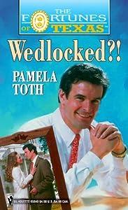 Wedlocked?! (Fortunes of Texas #11)