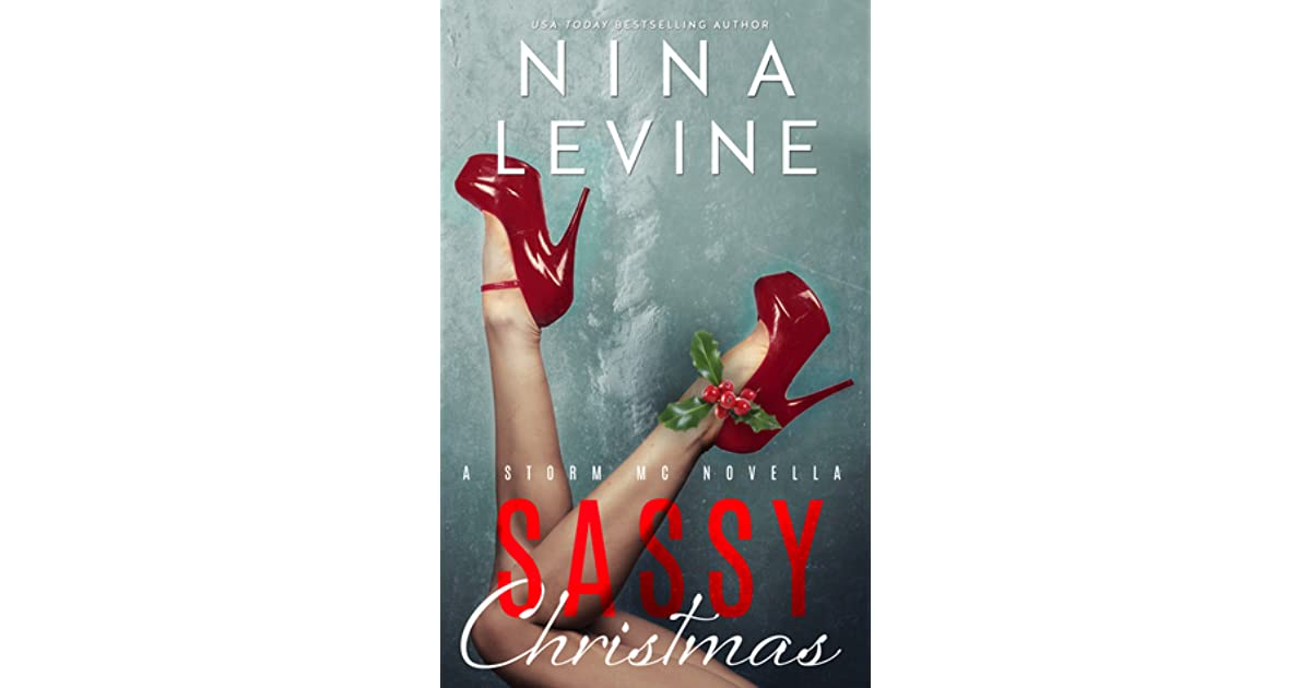 65b3fc7d307 Sassy Christmas (Storm MC  4.5) by Nina Levine