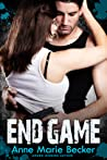 End Game by Anne Marie Becker