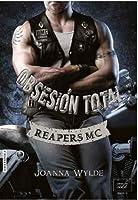 Obsesión total (Reapers MC, #4)