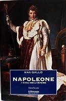 Napoleone. Vol. 2: I cieli dell'Impero