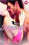 Masquerade (Scandalous Ballroom Encounters, #1)