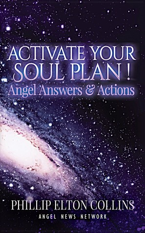 Activate Your Soul Plan! Angel Answers & Actions  pdf