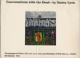 Conversations with the Dead: Photos. of Prison Life, with the Letters and Drawings of Billy McCune #122054
