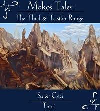 The Thief & Tessika Range