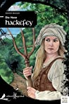 Die Hexe Hackefey (edition sagenhaft)