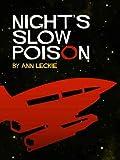 Night's Slow Poison