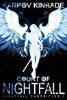 Court of Nightfall (The Nightfall Chronicles, #1)