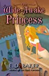 The Wide-Awake Princess (Wide-Awake Princess, #1)