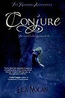 Conjure (The Hoodoo Apprentice, #1)