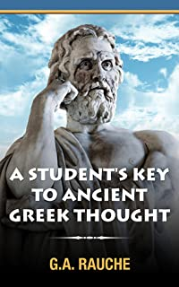 A Student's Key to Ancient Greek Thought