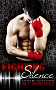 Fighting Silence (On the Ropes, #1)