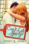 Can't Let You Go (Katie Parker Productions, #5)
