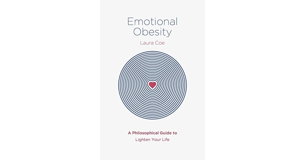 Emotional Obesity By Laura Coe