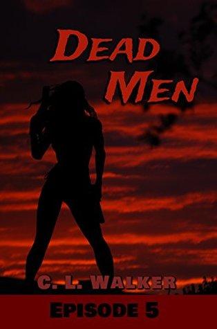 Dead Men: Episode 5