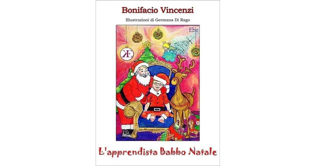 L Apprendista Di Babbo Natale.L Apprendista Babbo Natale By Bonifacio Vincenzi