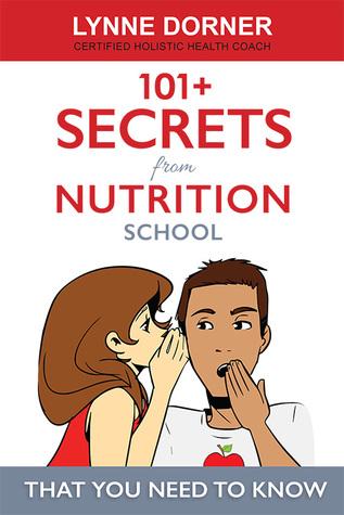 101+ Secrets from Nutrition School
