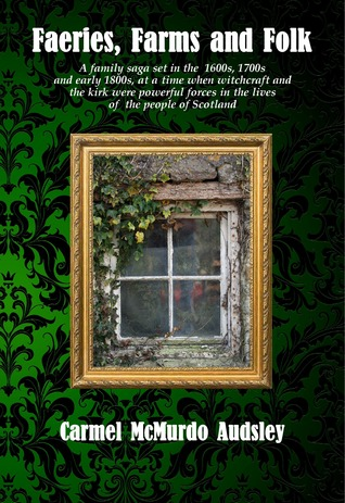 Faeries, Farms and Folk (Ours, Yours and Mines #3)