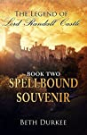 Spellbound Souvenir (The Legend of Lord Randall Castle Book 8)
