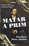 Matar a Prim: Por fin se resuelve el asesinato que cambió la historia de España