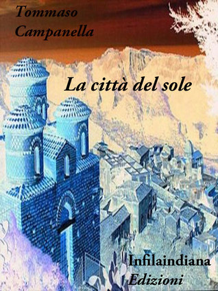 La città del sole by Tommaso Campanella