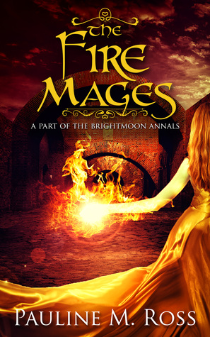 The Fire Mages Brightmoon 2 By