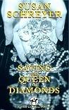 Saving the Queen of Diamonds