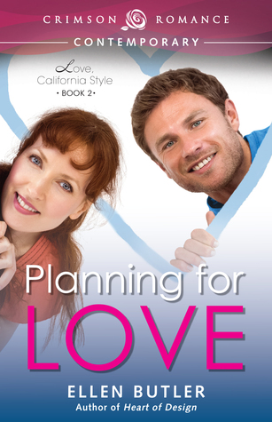 Planning for Love (Love, California Style #2)
