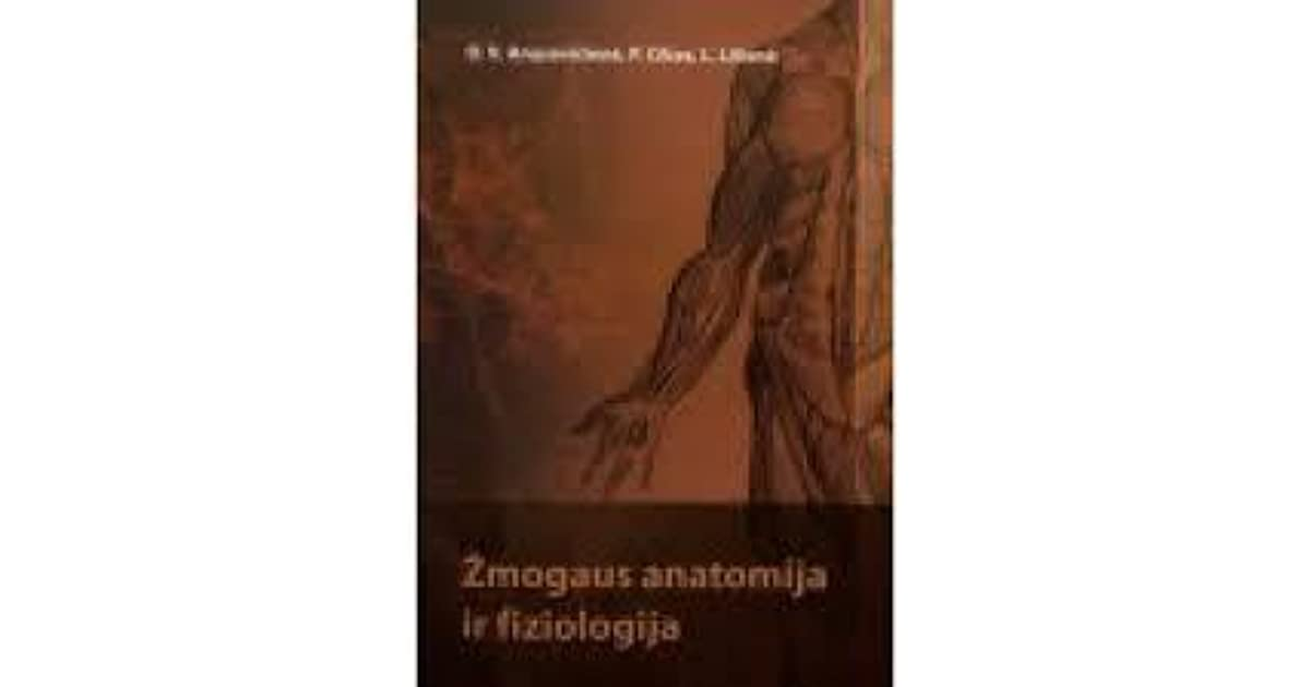 ZMOGAUS ANATOMIJA IR FIZIOLOGIJA EBOOK DOWNLOAD