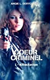 Affectation (Coeur Criminel, #1)