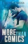 More Than Comics by Elizabeth Briggs