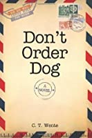 Don't Order Dog: Don't Order Dog