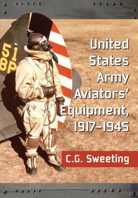 United States Army Aviators' Equipment, 1917-1945 - C