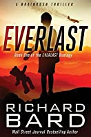 Everlast: A Brainrush Thriller