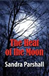 The Heat of the Moon (Rachel Goddard Mystery #1) audiobook download free