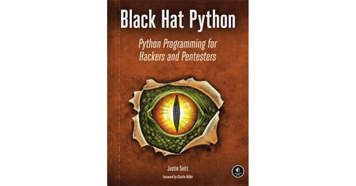Black Hat Python  Python Programming for Hackers and Pentesters by Justin  Seitz dd69abb1c21