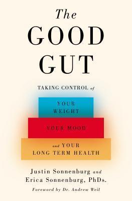 The Good Gut - Justin Sonnenburg