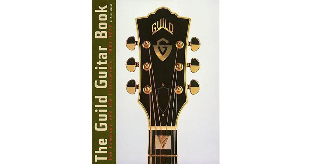 The Guild Guitar Book By Hans Moust