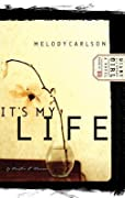 It's My Life (Diary of a Teenage Girl: Caitlin, #2)
