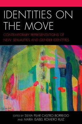 Identities on the Move by Silvia Pilar Castro-Borrego