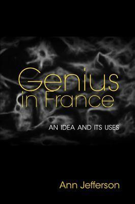 Genius in France  An Idea and Its Uses
