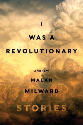 I Was a Revolutionary