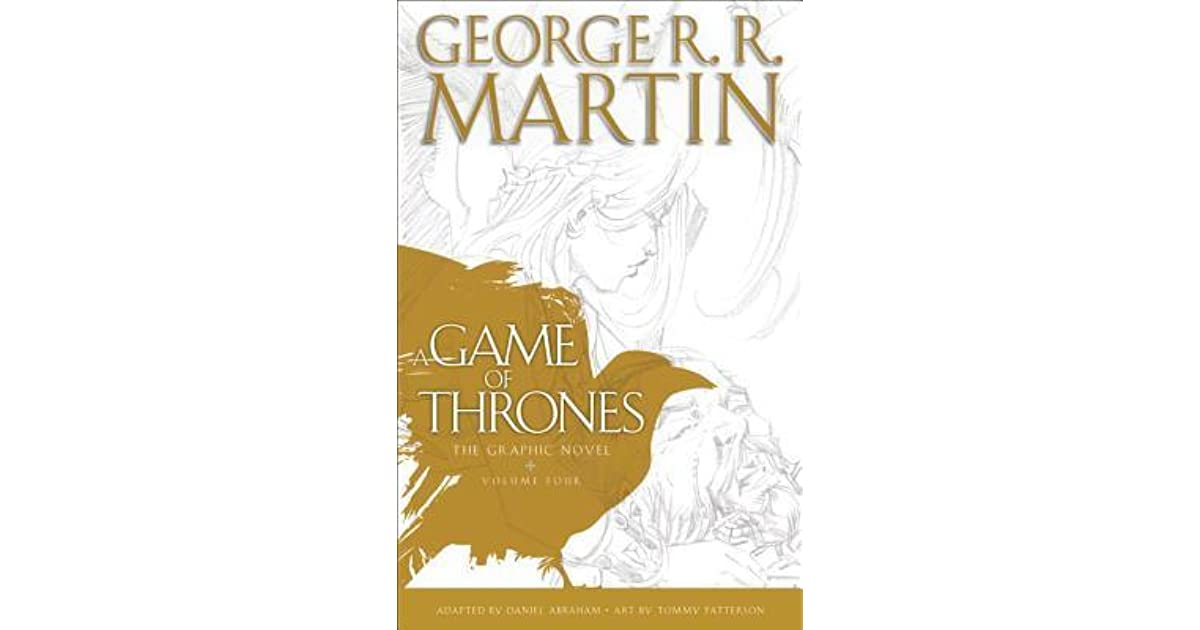 A Game Of Thrones The Graphic Novel Vol 4 By Daniel Abraham