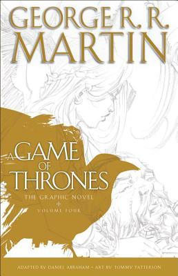 A Game of Thrones: The Graphic Novel, Volume Four
