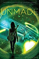 Unmade (Entangled #2)